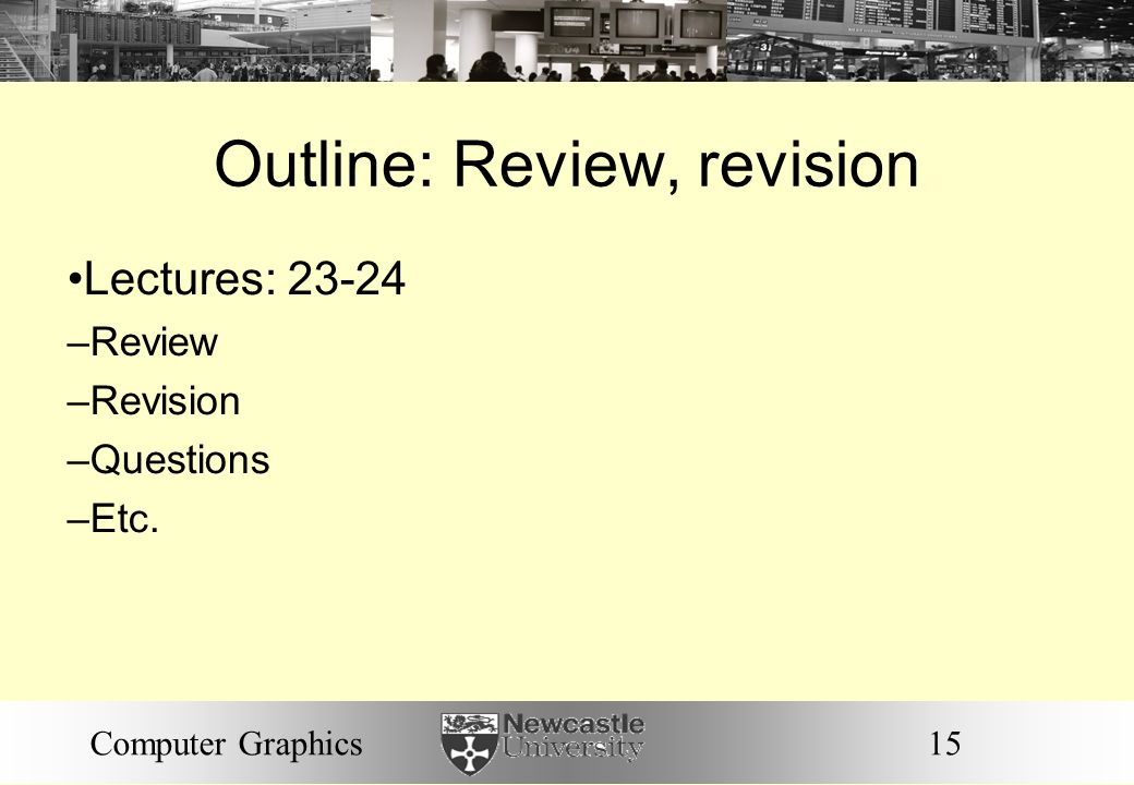 Outline: Review, revision