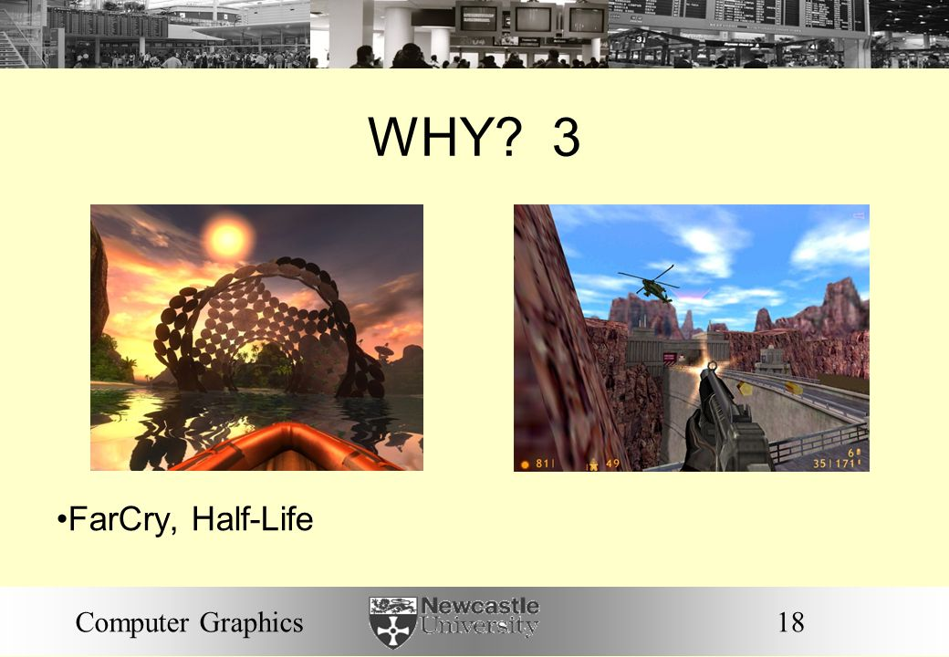 WHY 3 FarCry, Half-Life Computer Graphics 18