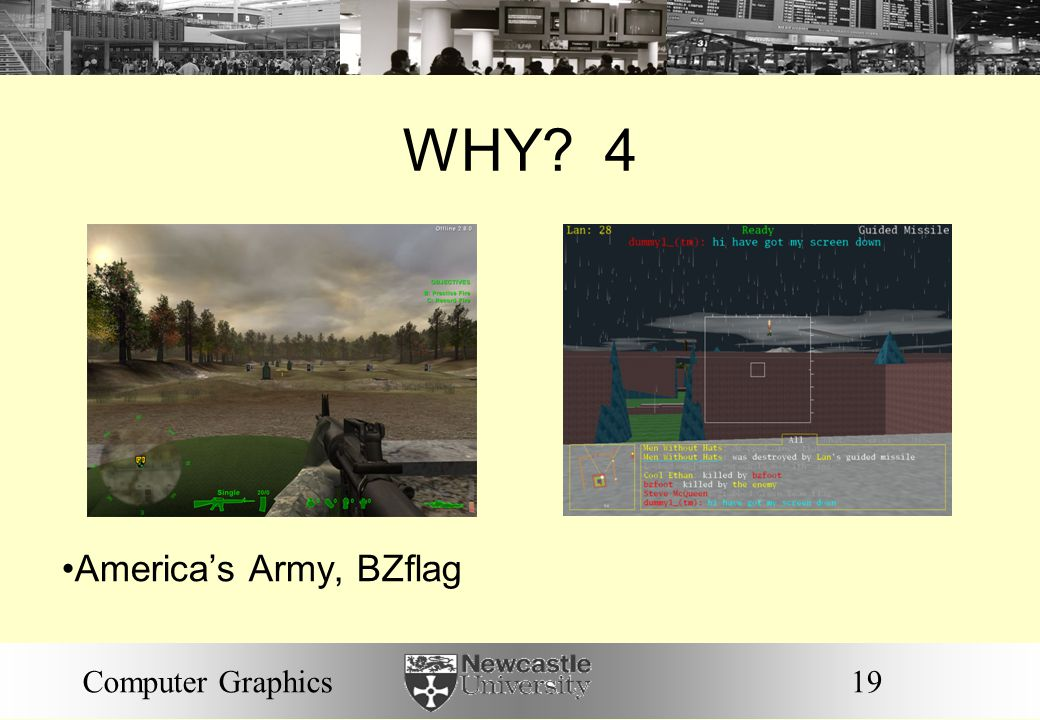 WHY 4 America's Army, BZflag Computer Graphics 19