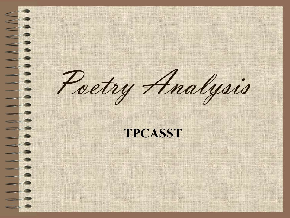 Poetry Analysis TPCASST