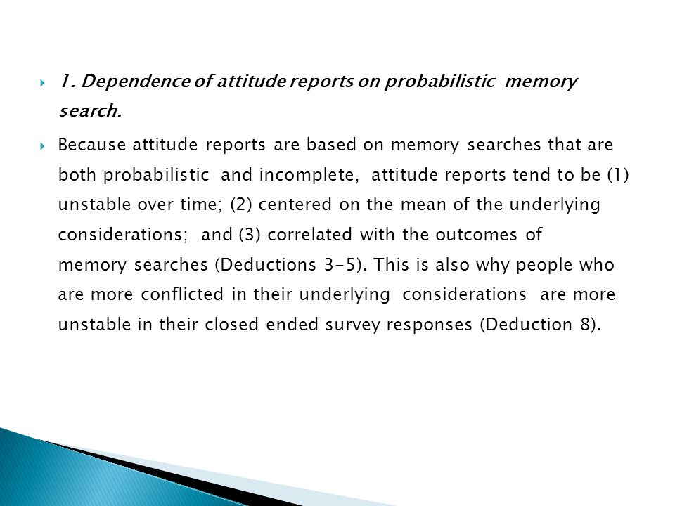 1. Dependence of attitude reports on probabilistic memory search.