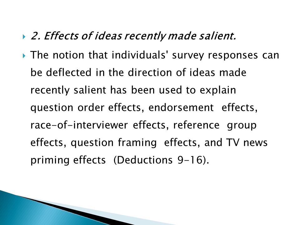2. Effects of ideas recently made salient.
