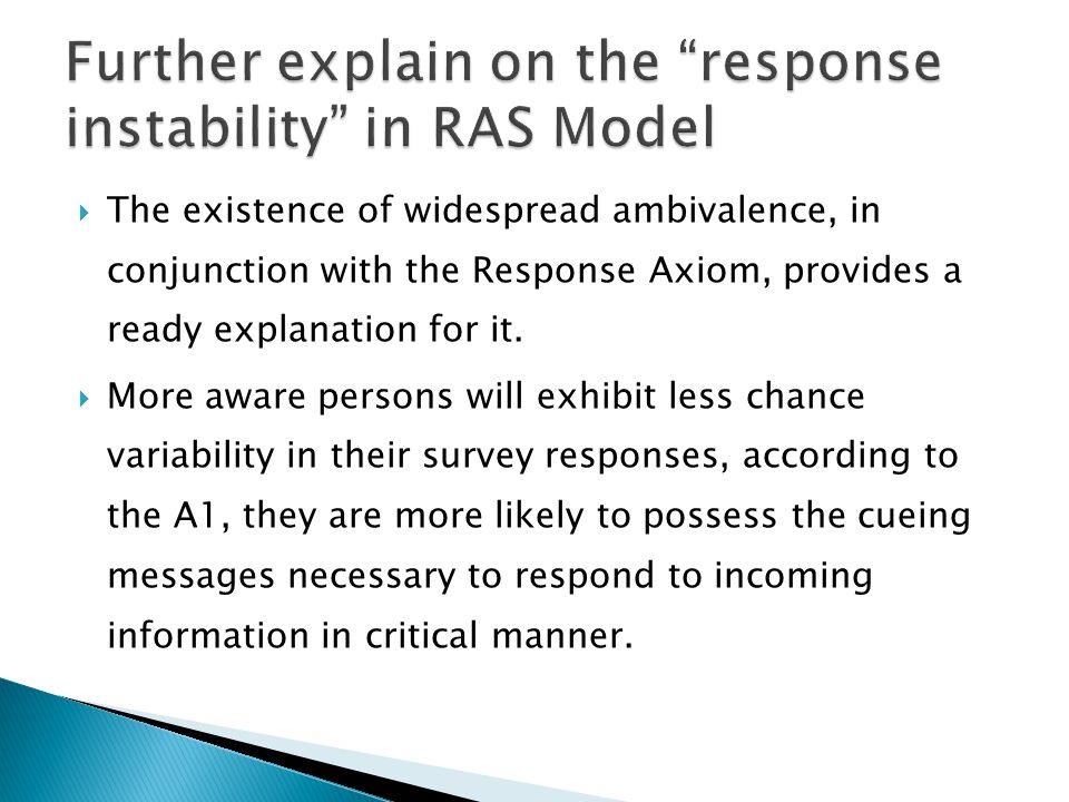 Further explain on the response instability in RAS Model