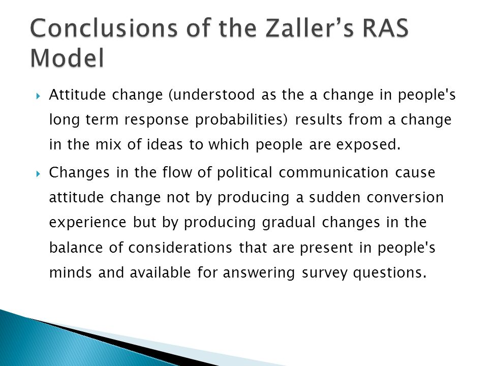 Conclusions of the Zaller's RAS Model