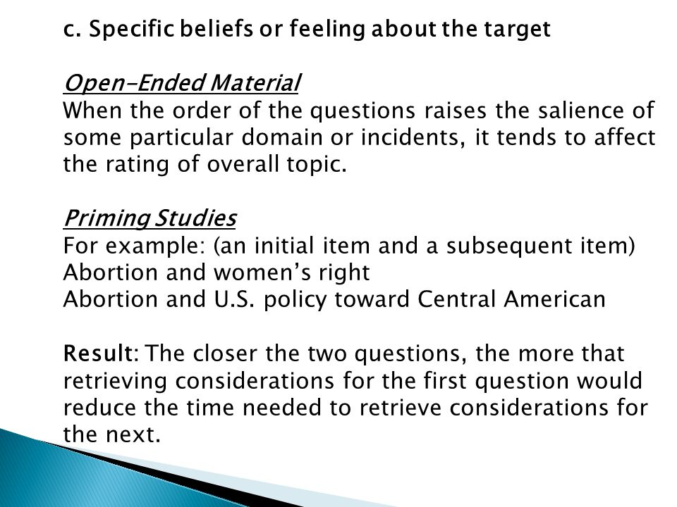 c. Specific beliefs or feeling about the target Open-Ended Material