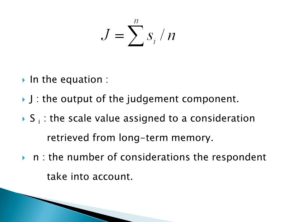 J : the output of the judgement component.