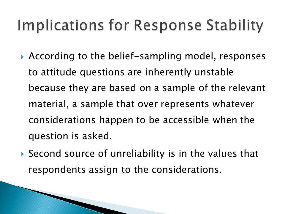 Implications for Response Stability
