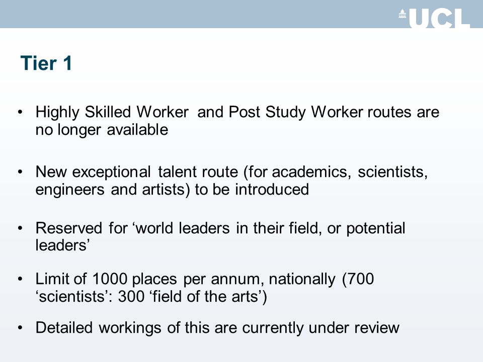 Tier 1 Highly Skilled Worker and Post Study Worker routes are no longer available.