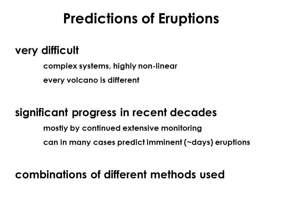 Predictions of Eruptions