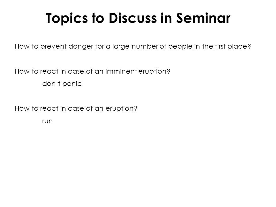 Topics to Discuss in Seminar