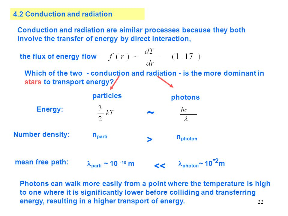 ~ > << 4.2 Conduction and radiation