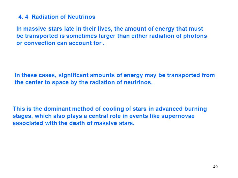 4. 4 Radiation of Neutrinos