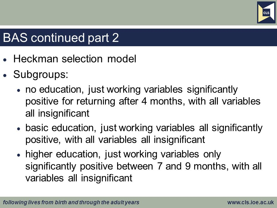 BAS continued part 2 Heckman selection model Subgroups: