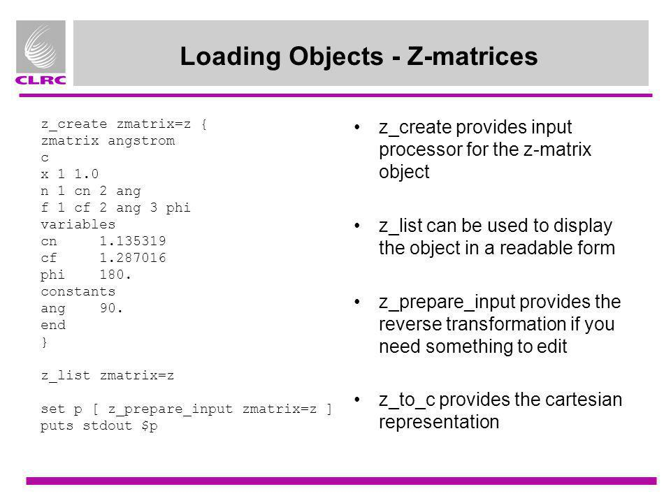 Loading Objects - Z-matrices