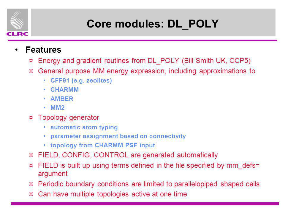 Core modules: DL_POLY Features