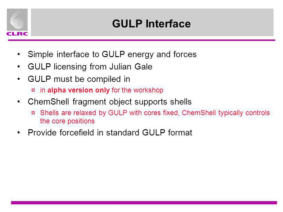 GULP Interface Simple interface to GULP energy and forces