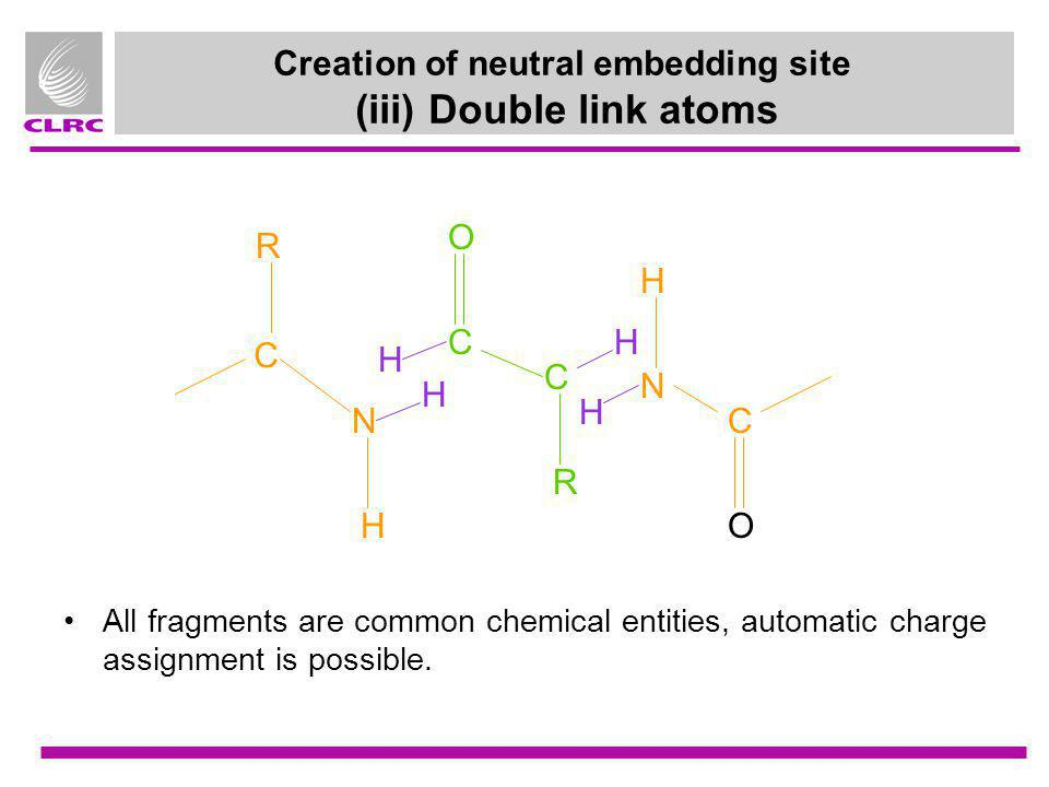 Creation of neutral embedding site (iii) Double link atoms