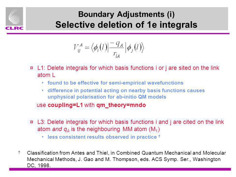 Boundary Adjustments (i) Selective deletion of 1e integrals