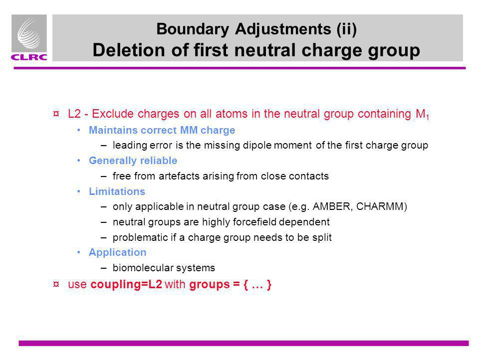 Boundary Adjustments (ii) Deletion of first neutral charge group