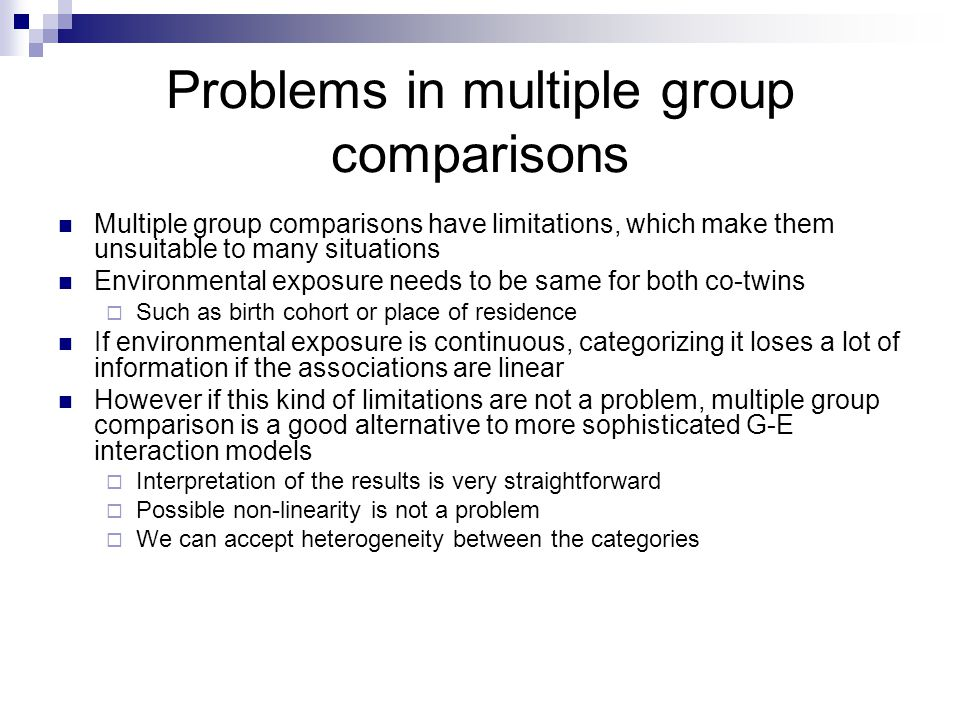 Problems in multiple group comparisons