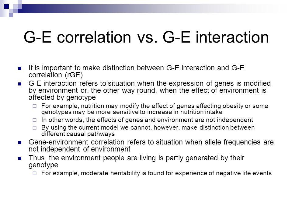 G-E correlation vs. G-E interaction