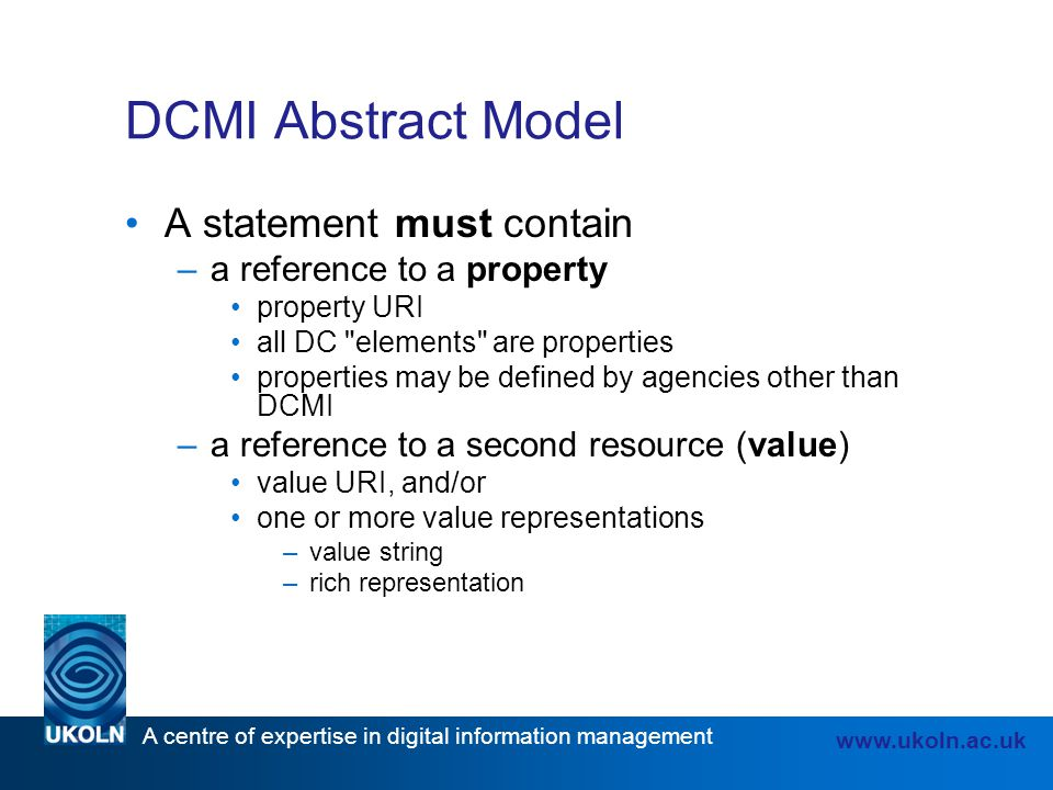 DCMI Abstract Model A statement must contain a reference to a property