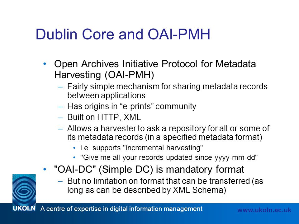Dublin Core and OAI-PMH