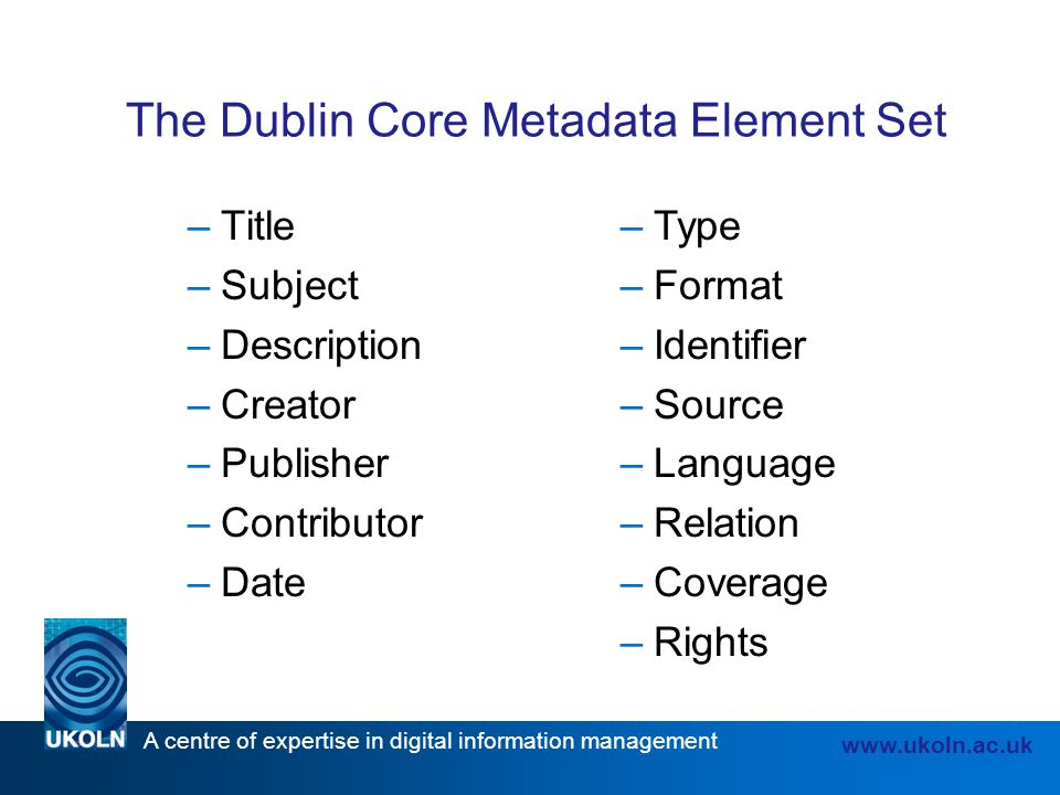 The Dublin Core Metadata Element Set