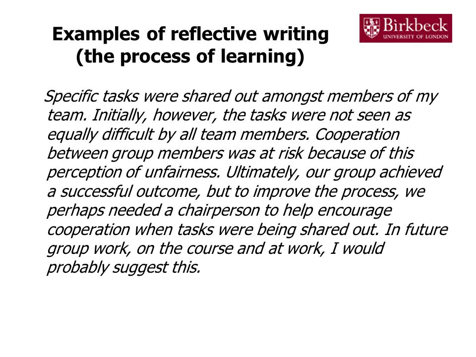 Examples of reflective writing (the process of learning)