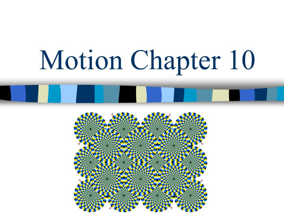 Motion Chapter 10