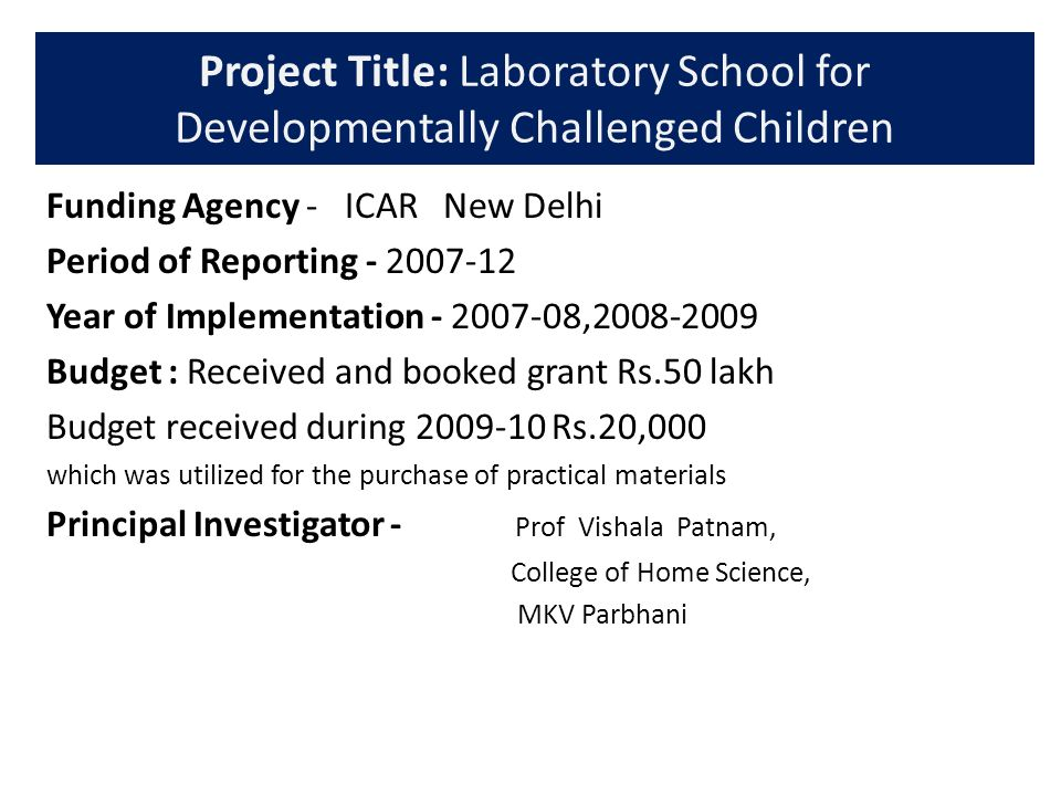 Project Title: Laboratory School for Developmentally Challenged Children