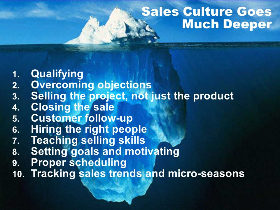 Sales Culture Goes Much Deeper