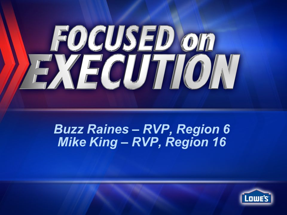 Buzz Raines – RVP, Region 6 Mike King – RVP, Region 16