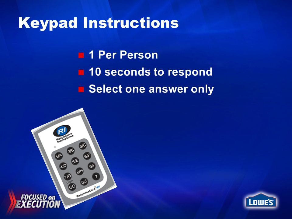Keypad Instructions 1 Per Person 10 seconds to respond