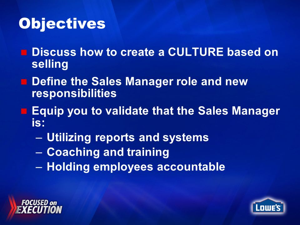 Objectives Discuss how to create a CULTURE based on selling