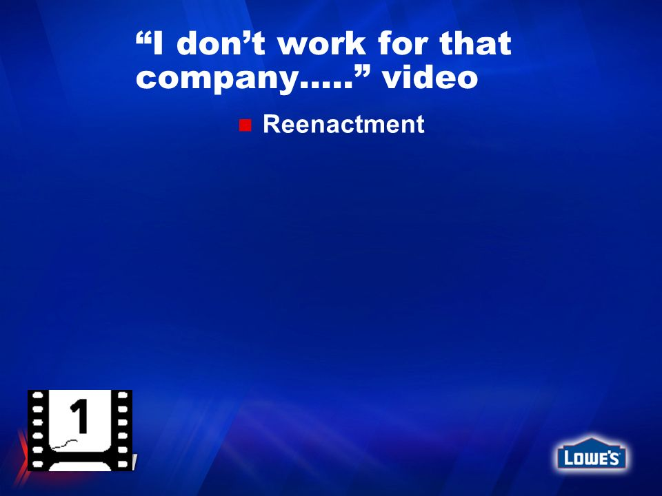 I don't work for that company….. video