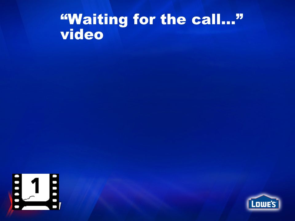 Waiting for the call… video