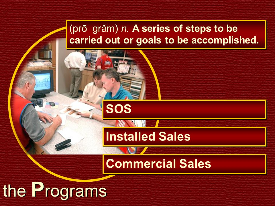 the Programs SOS Installed Sales Commercial Sales