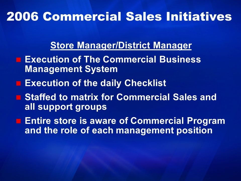 2006 Commercial Sales Initiatives