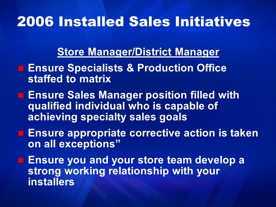 2006 Installed Sales Initiatives