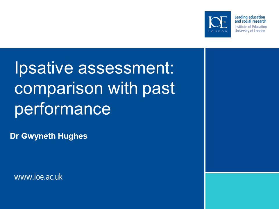 Ipsative assessment: comparison with past performance