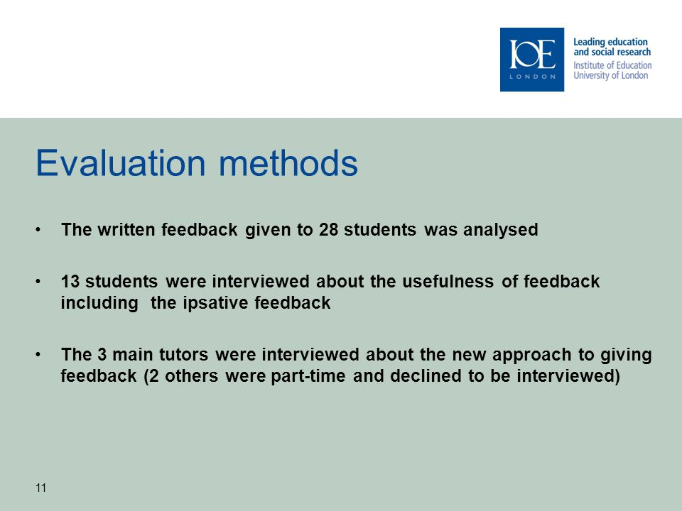 Evaluation methods The written feedback given to 28 students was analysed.