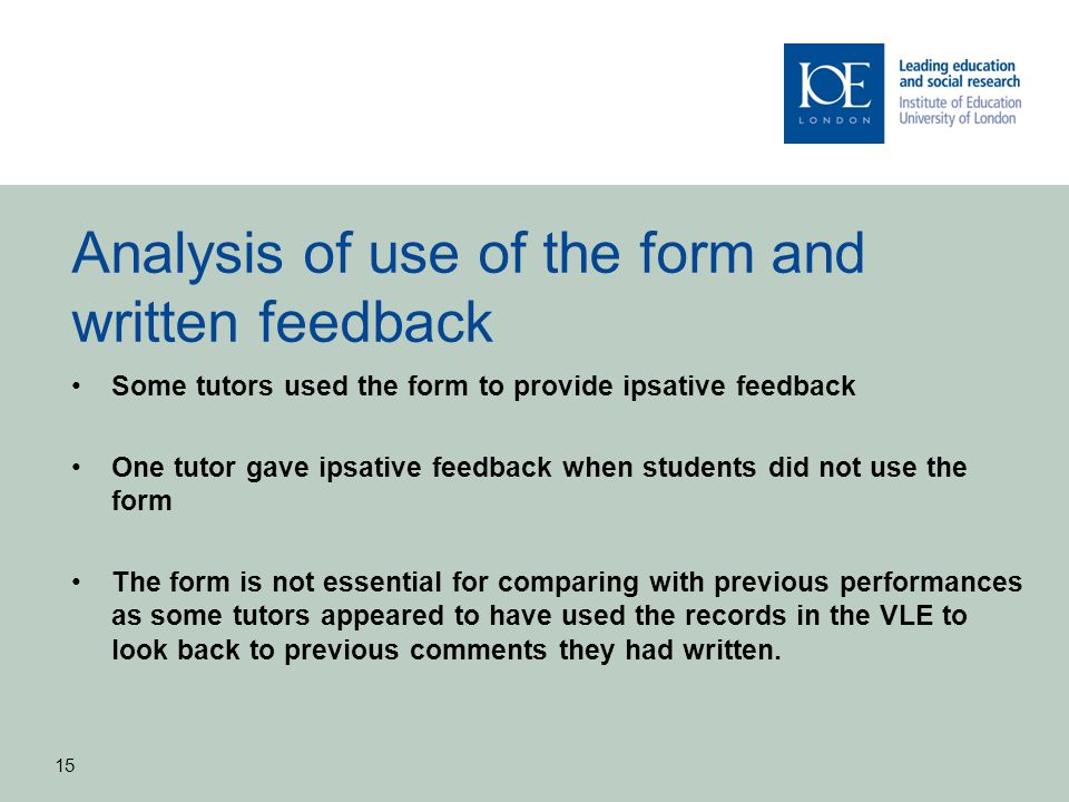 Analysis of use of the form and written feedback