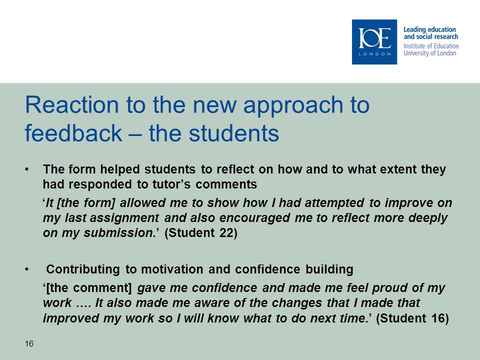 Reaction to the new approach to feedback – the students