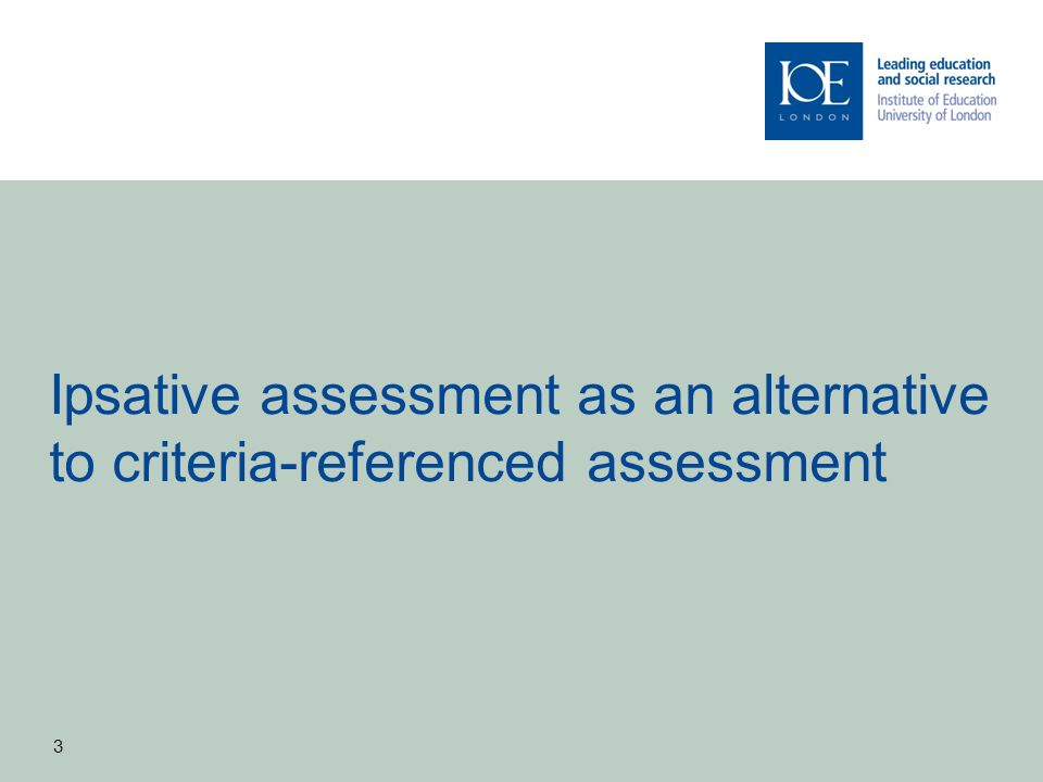 Ipsative assessment as an alternative to criteria-referenced assessment