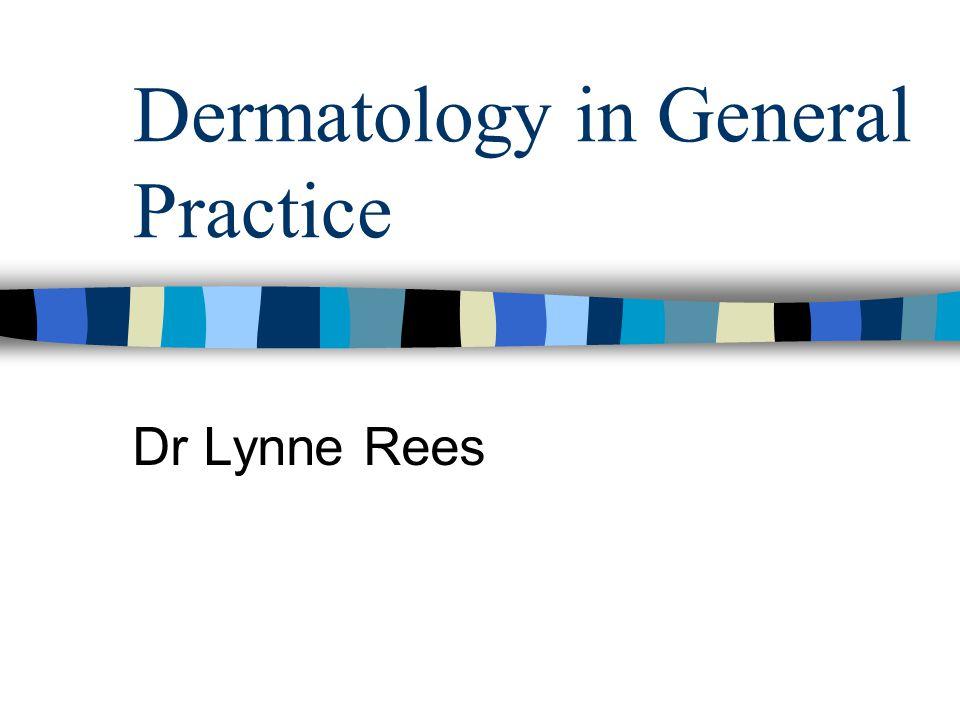 Dermatology in General Practice
