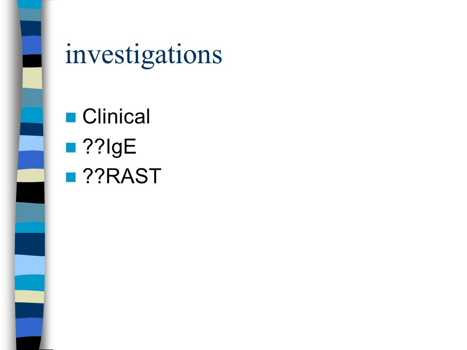 investigations Clinical IgE RAST