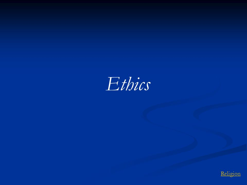 Ethics Religion