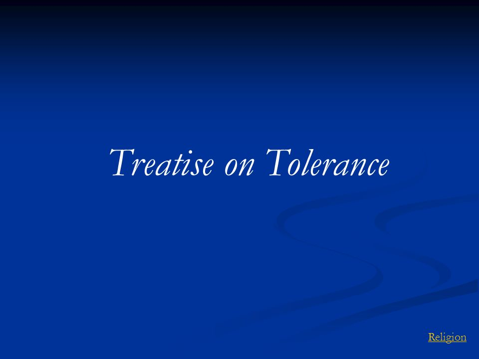 Treatise on Tolerance Religion