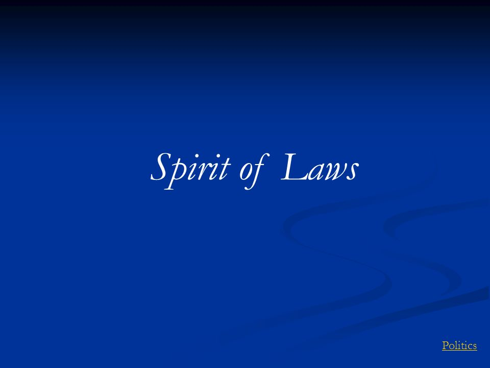 Spirit of Laws Politics